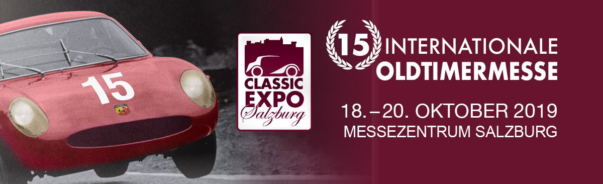 Classic Expo 2019 15. internationale Oldtimer-Messe im Messezentrum Salzburg 18. bis 20. Oktober 2019
